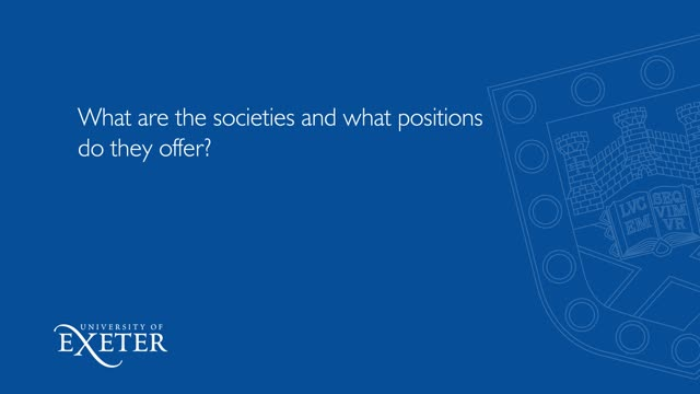 What are the societies and what positions do they offer? Toby Gladwin, University of Exeter