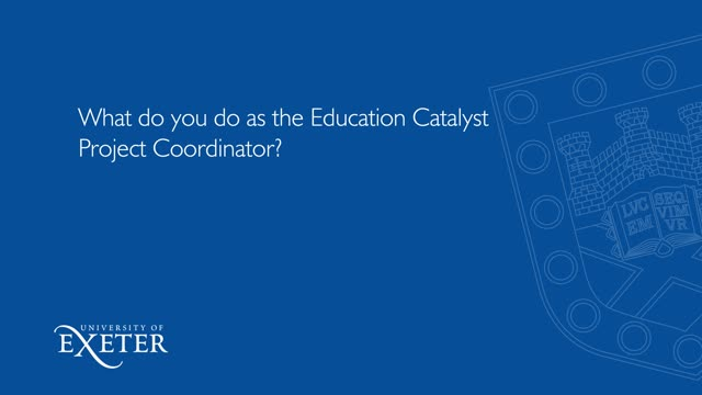 What do you do as the Education Catalyst Project Coordinator?Jessica Brown, Education Catalyst Project Coordinator