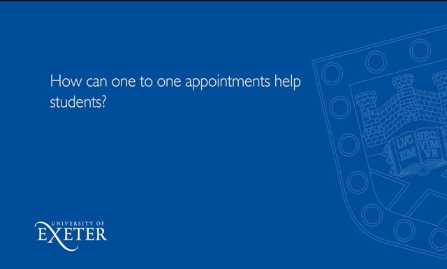 How can one to one appointments help students? David Pritchard, University of Exeter